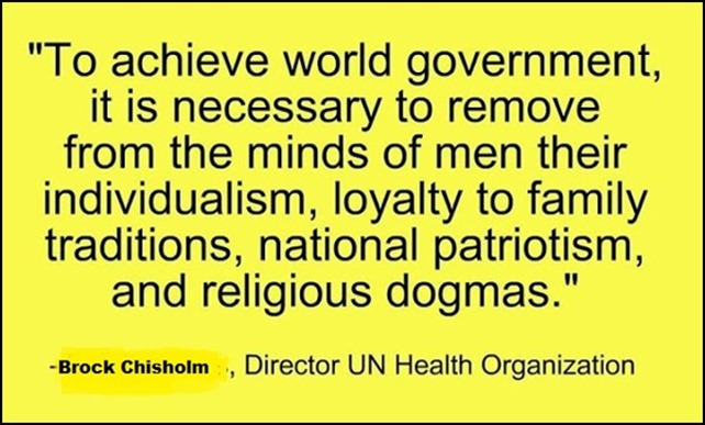 to-achieve-world-government-it-is-necessary-to-remove-from-the-minds-of-men-their-individualism